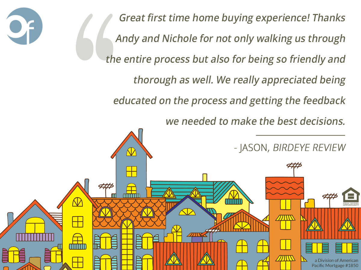 Great first time home buying experience! Thanks Andy and Nichole for not only walking us through the entire process but also for being so friendly and thorough as well. We really appreciated being educated on the process and getting the feedback we needed to make the best decisions.