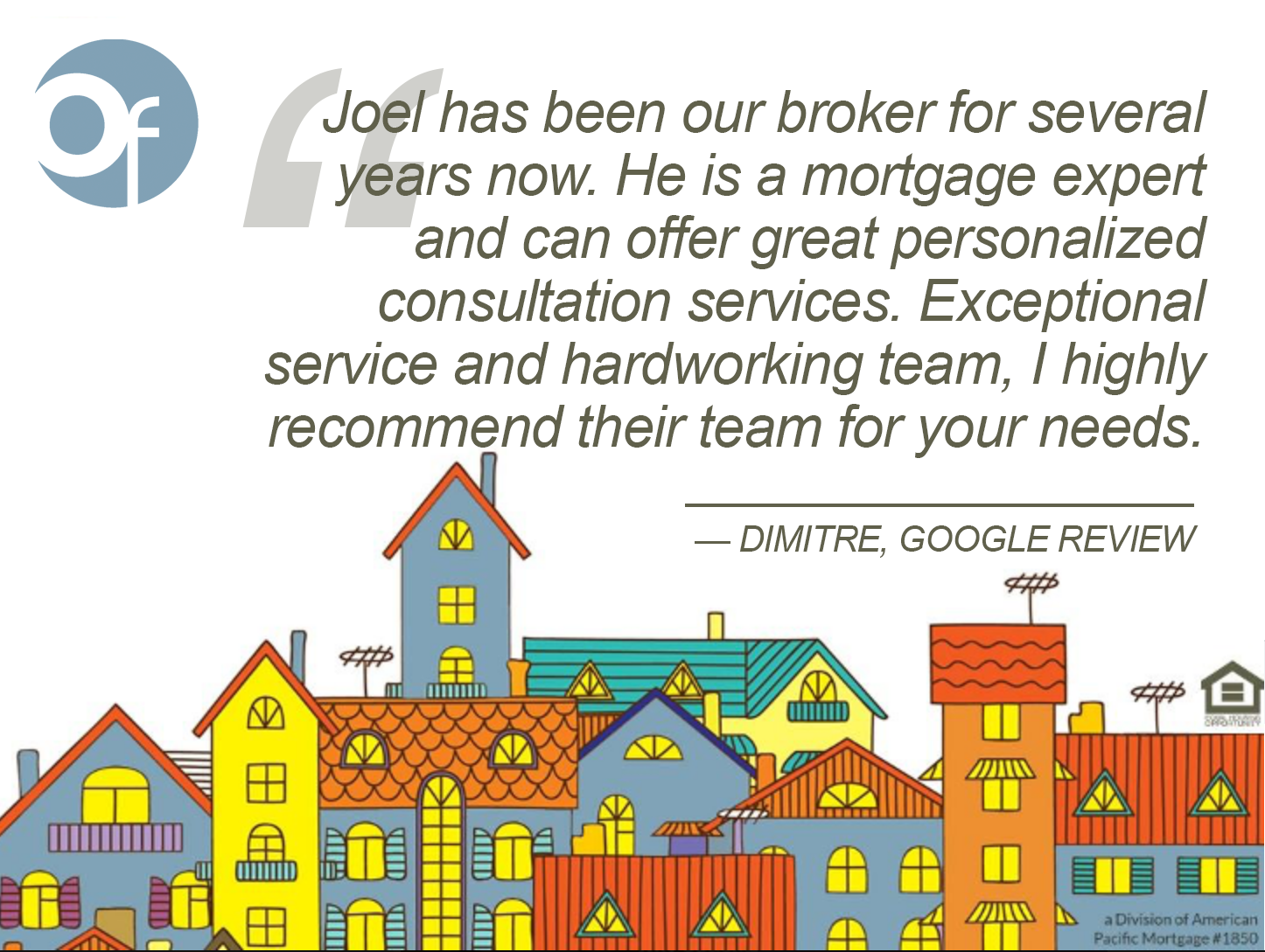 Joel has been our broker for several years now. He is a mortgage expert and can offer great personalized consultation services. Exceptional service and hardworking team, I highly recommend their team for your needs.